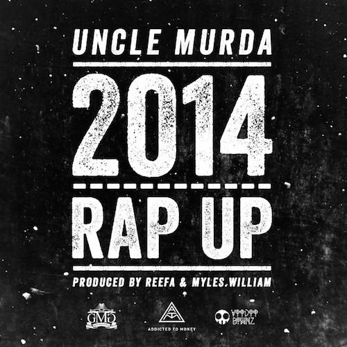Uncle Murda – 2014 Rap Up